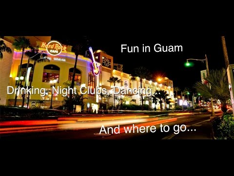 Things to do on Guam: Fun in Guam/Nightlife