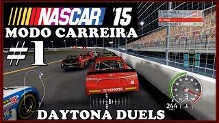 NASCAR 15 - MODO CARREIRA -DAYTONA DUEL #1