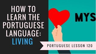 how to learn Portuguese (living)