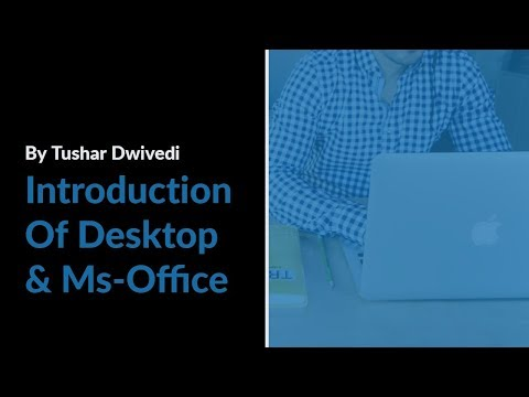 Introduction of Desktop & Ms-Office | By Graphy Mania | Please Support Guys