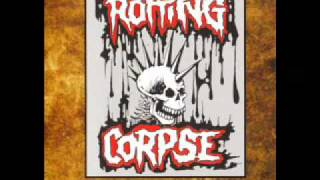 Rotting Corpse - Those Without Conscience