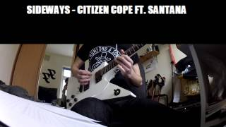 Sideways - Citizen Cope ft. Carlos Santana guitar cover