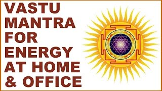 VASTU-DOSH MANTRA : FOR ENERGIZING YOUR HOME & OFFICE : VERY POWERFUL