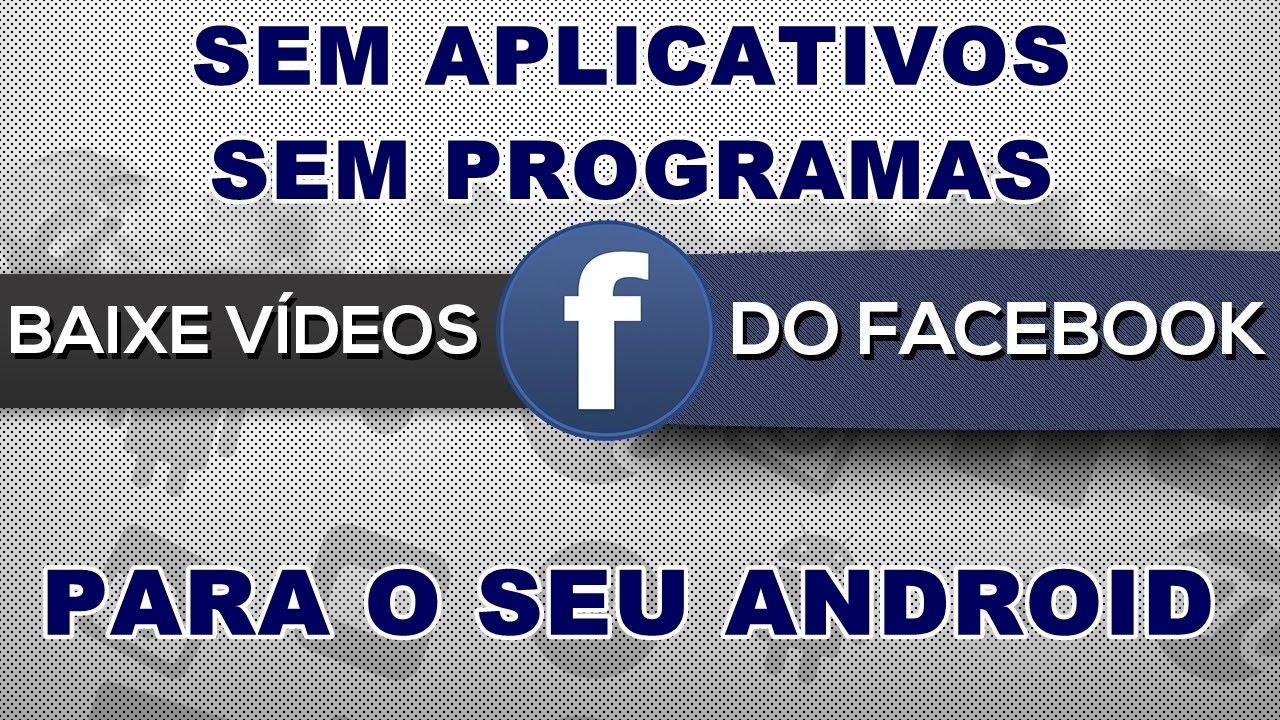COMO Baixar video do facebook para o celular SEM APP