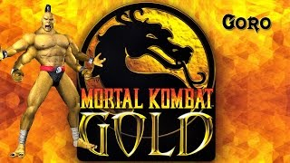 Goro - Mortal Kombat Gold HD/60 fps Playthrough