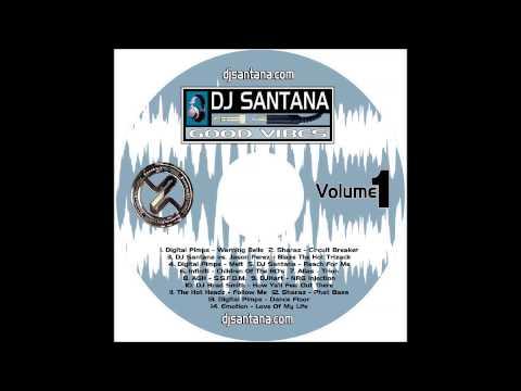 DJ Santana - Good Vibes : Volume 1 - Phat Bass