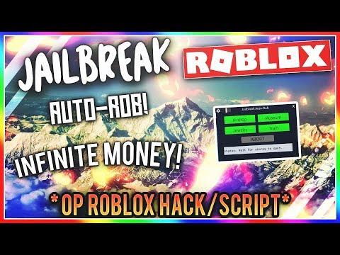 Roblox Hackscript Jailbreak Auto Rob Infinite Money - roblox hacksscripts 2019