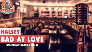 Halsey - Bad At Love (Instrumental/Lyric Video)