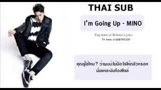 Video [THAI SUB] I'm going up - MINO download MP3, 3GP, MP4, WEBM, AVI, FLV Juni 2018