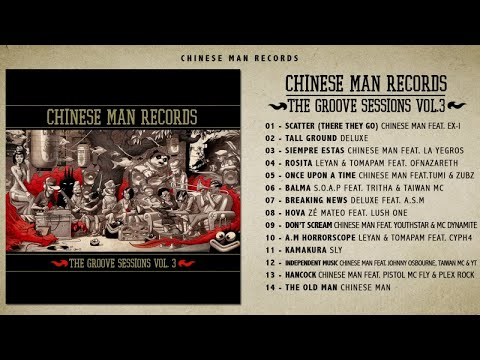 Chinese Man - The Groove Sessions vol.3 (Full Album)