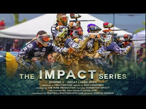 The Impact Series - Great Lakes Open - Season 2 Episode 4 - Paintball Documentary