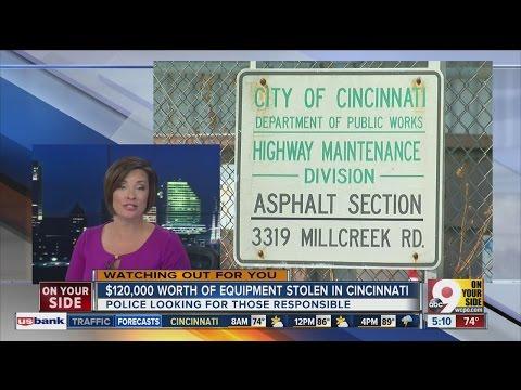 $120,000 worth of equipment stolen from City of Cincinnati