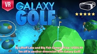 Galaxy Golf Gear VR Gameplay - Tee off in another dimension with VR 3D SBS experience.