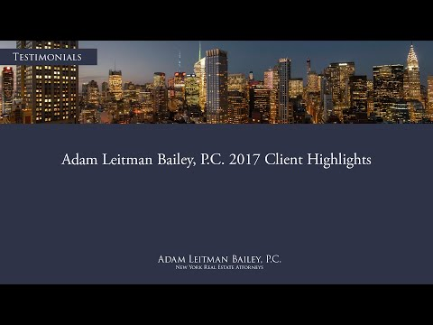 Adam Leitman Bailey, P.C. 2017 Client Highlights