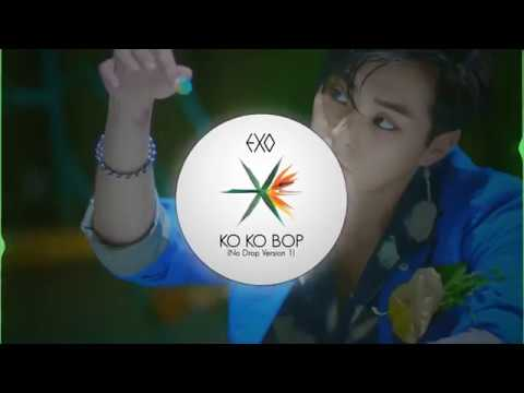 EXO (엑소) - KO KO BOP (No EDM Drop Remix Version 1)