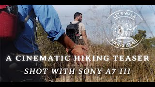 A CINEMATIC HIKING TEASER | Shot with Sony A7 iii