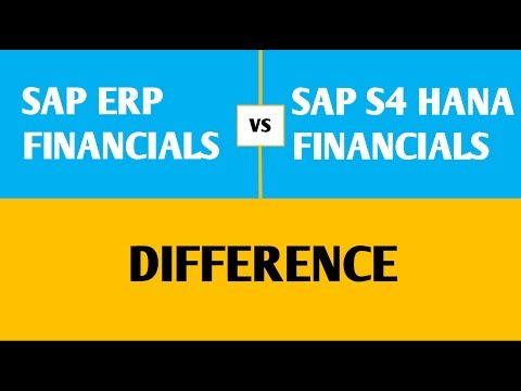 SAP ERP Financials vs S4 HANA Financials