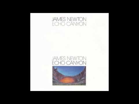 James Newton - Echo Canyon (full album)
