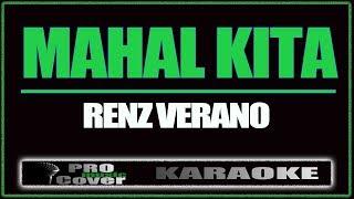 Download Mahal kita - Renz Verano (KARAOKE)