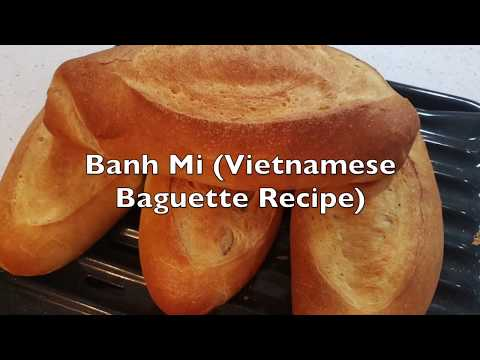 Banh Mi (Vietnamese Baguette Recipe) (越南面包法式)