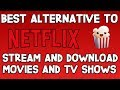 The Best Alternative to Netflix! (HD Movies and TV Shows with Popcorn Time)
