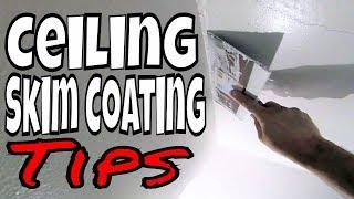 Skim coating a ceiling tips- New skip trowel texture revealed!