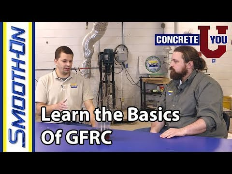 GFRC Explained - Learn the Basics of GFRC