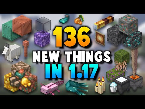 ALL 136 Features in Minecraft 1 17 (Caves And Cliffs)