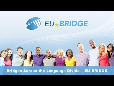 Bridges Across the Language Divide (EU-BRIDGE)