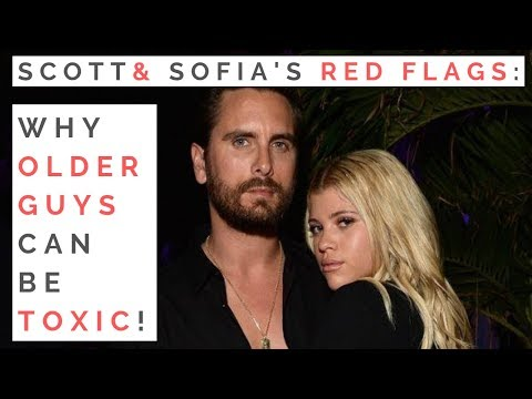 RED FLAGS OF SCOTT DISICK & SOFIA RICHIE: Age Gaps in Dating—Why Older Men Can Be Toxic!