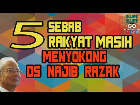 5 Sebab Kenapa Rakyat Masih Menyokong Najib Razak [Reupload Video 2016]