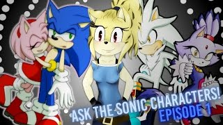 Ask the Sonic Characters! || EP 1 || Ft. Sonamy & Silvaze
