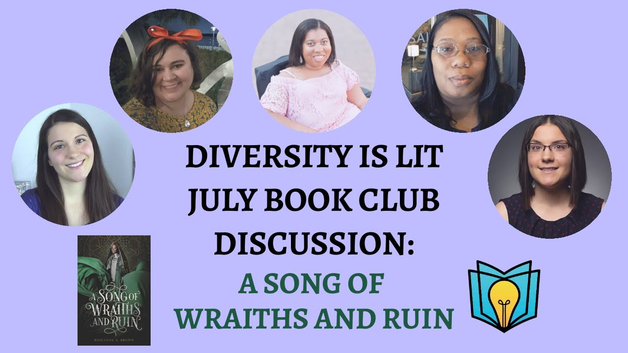 Diversity is Lit Book Club Discussion - A Song of Wraiths and Ruin