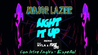 Major Lazer — Light It Up (Remix)ツ♬♪♫[Letra Inglés\Español]