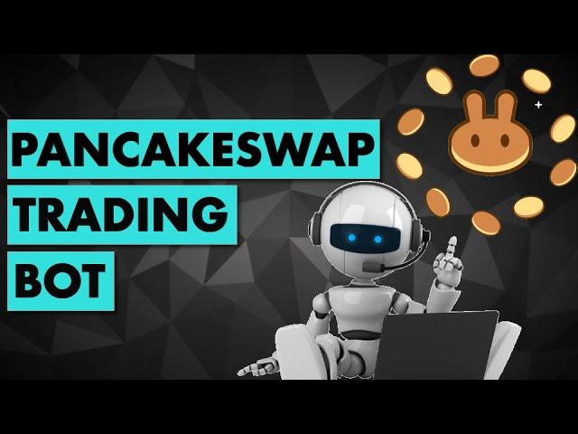 Trading Bot For PancakeSwap / Binance Smart Chain