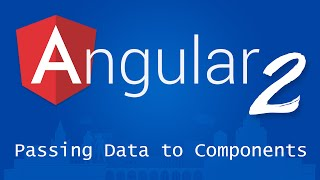 angular 2 for beginners tutorial 8 passing data to components