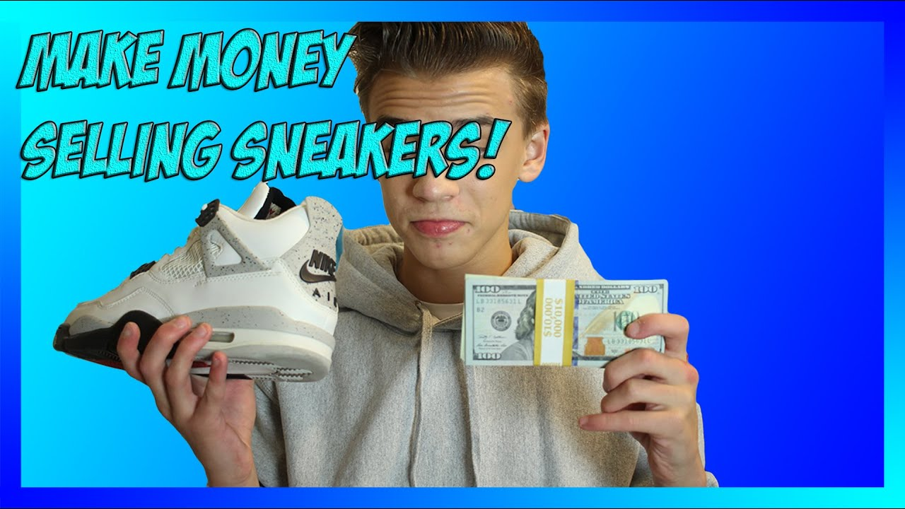 How to Make Money Selling Sneakers