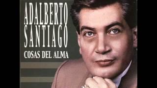 Adalberto Santiago  Alma con Alma YouTube Videos