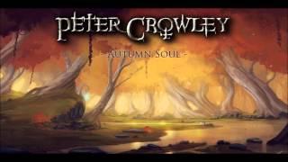 (Celtic Adventure Music) - Autumn Soul - Peter Crowley