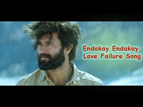 Endakay Endakay Love Failure Song  Best Love Failure Video Song