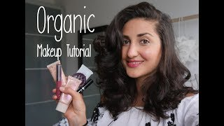 NATURAL & ORGANIC MAKEUP TUTORIAL (Cruelty free + Natural)