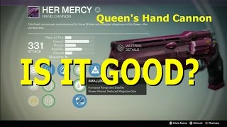 destiny her mercy queen s hand cannon is it good 49 pvp gameplay review