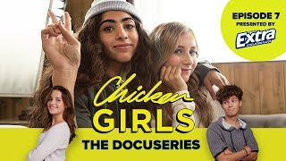CHICKEN GIRLS: THE DOCUSERIES | Episode 7  - Passing the Torch