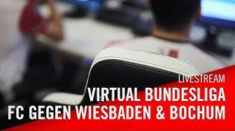 Livestream: 1. FC Köln - SV Wehen Wiesbaden | 1. FC Köln - VfL Bochum | Virtuelle Bundesliga | VBL