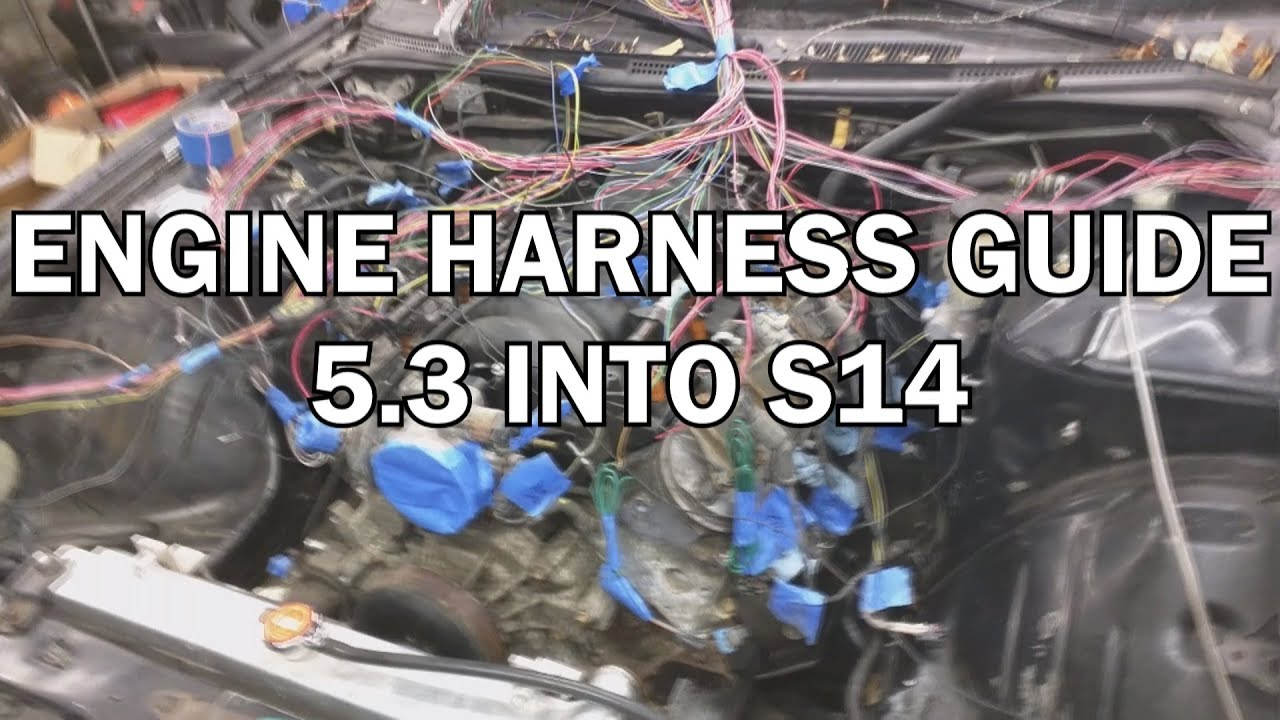 what to do : 5 3 swap wiring to s14 chassis *fixed*