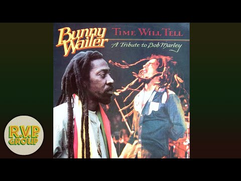 Bunny Wailer–Time Will Tell (A Tribute to Bob Marley) Full Album