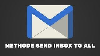 New Methode Send Inbox To All Priv8   NEW