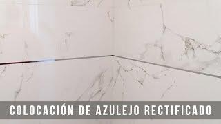 COLOCACIÓN DE AZULEJO RECTIFICADO - Cerni S.L.