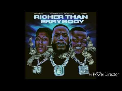 Gucci Mane – Richer Than Errybody [Extreme Bass Boost]