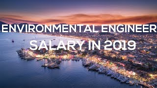 Environmental Engineer Salary in 2019 – How much do environmental engineers make in 2019?